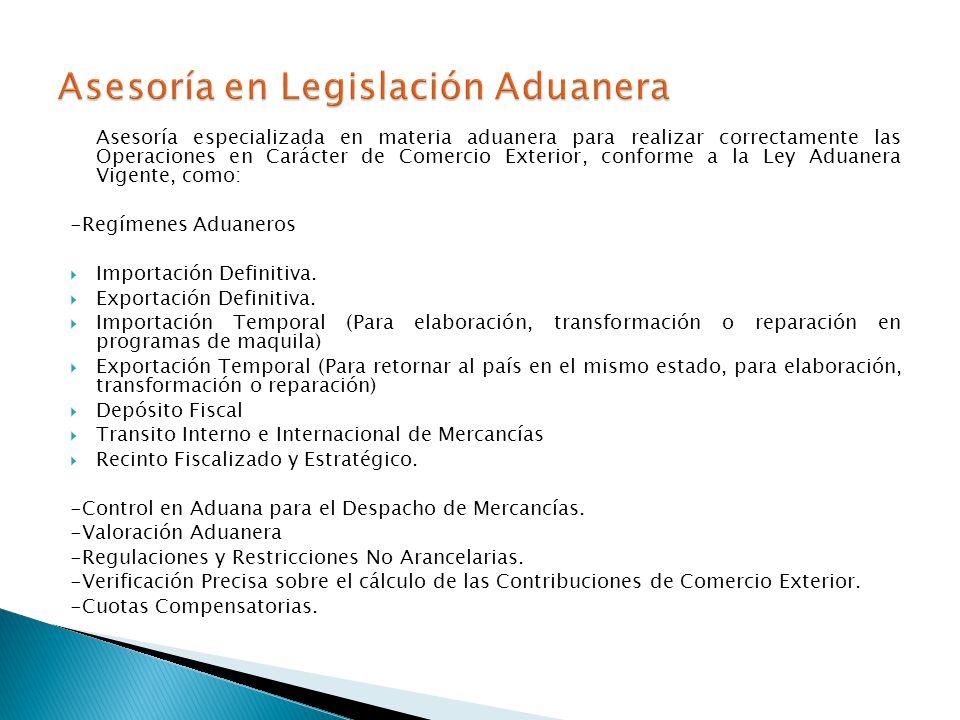 Asesoría en Legislación Aduanera