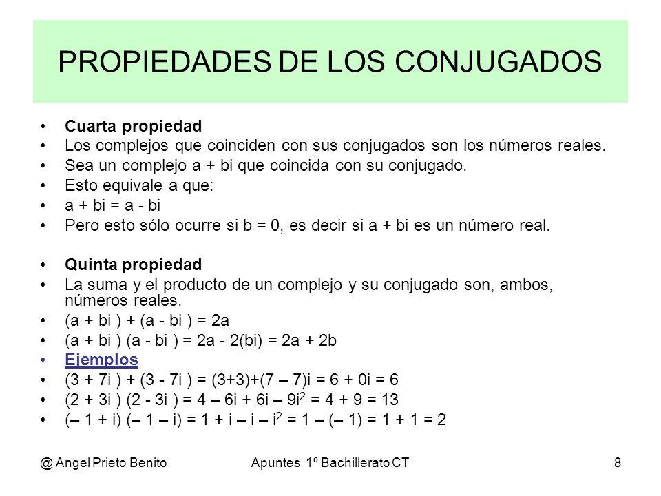 PROPIEDADES DE LOS CONJUGADOS
