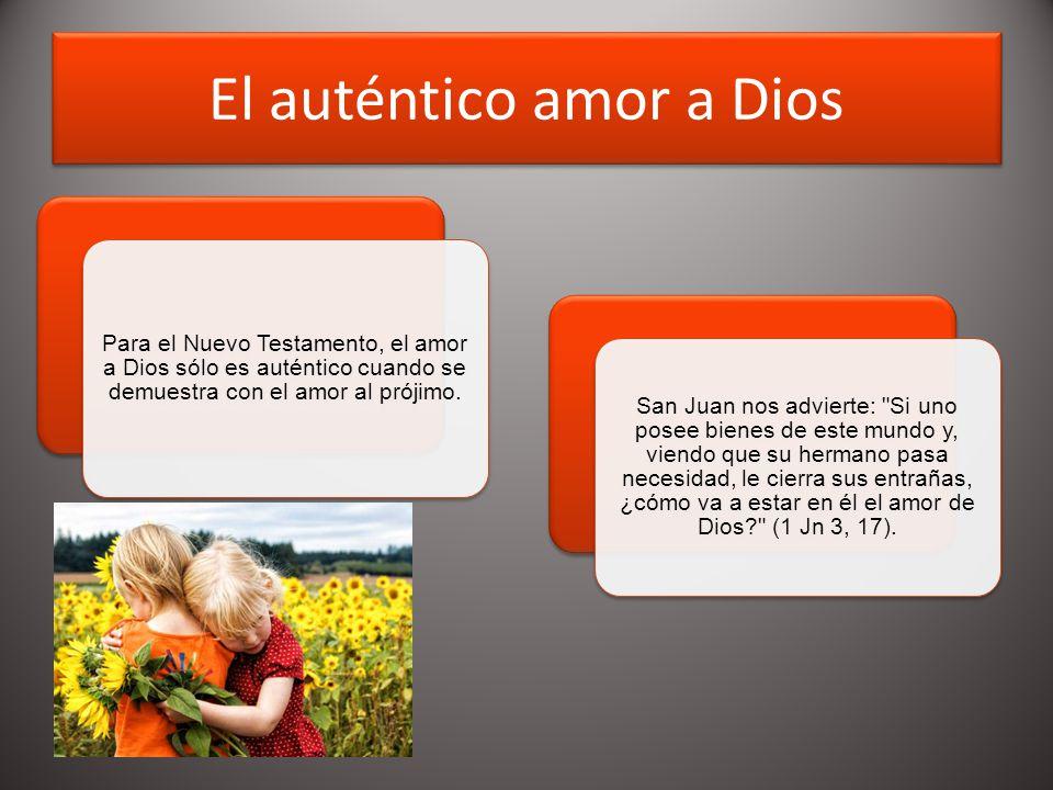 El auténtico amor a Dios