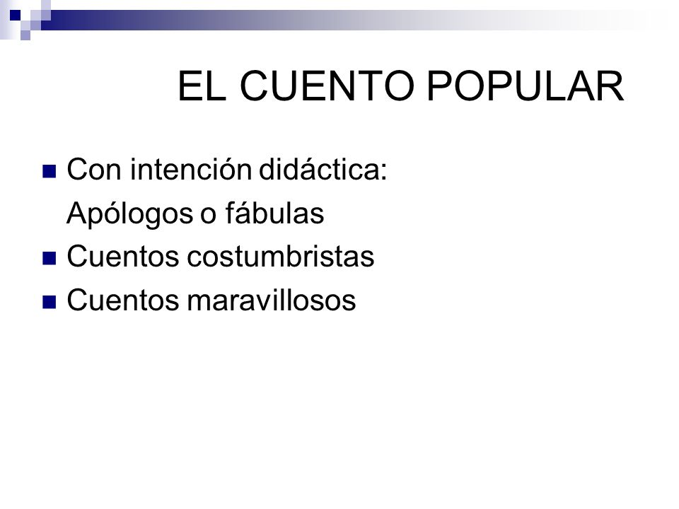 EL CUENTO POPULAR Con intención didáctica: Apólogos o fábulas