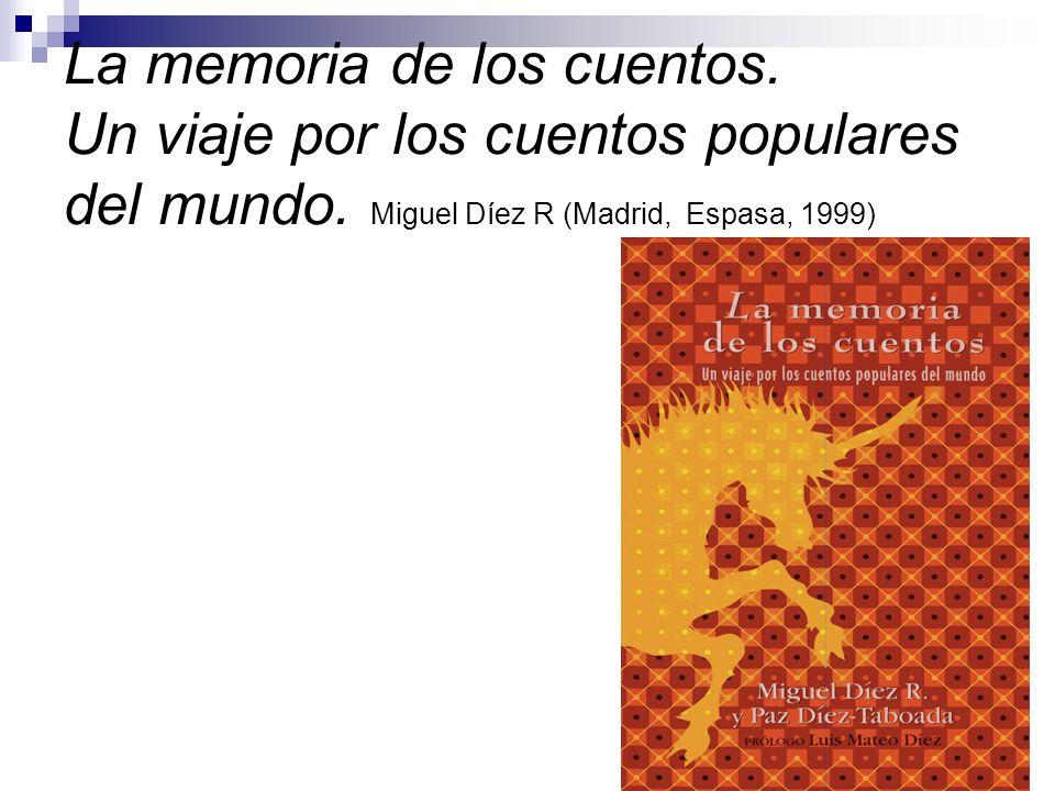 La memoria de los cuentos. Un viaje por los cuentos populares del mundo.