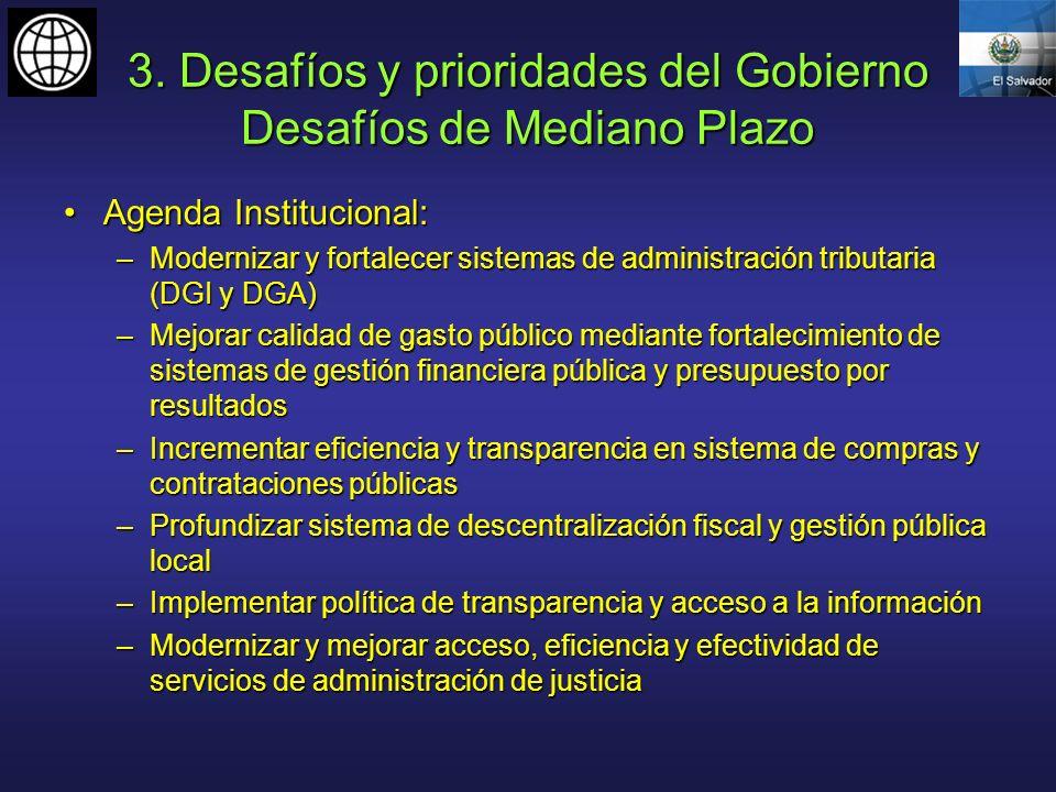 3. Desafíos y prioridades del Gobierno Desafíos de Mediano Plazo