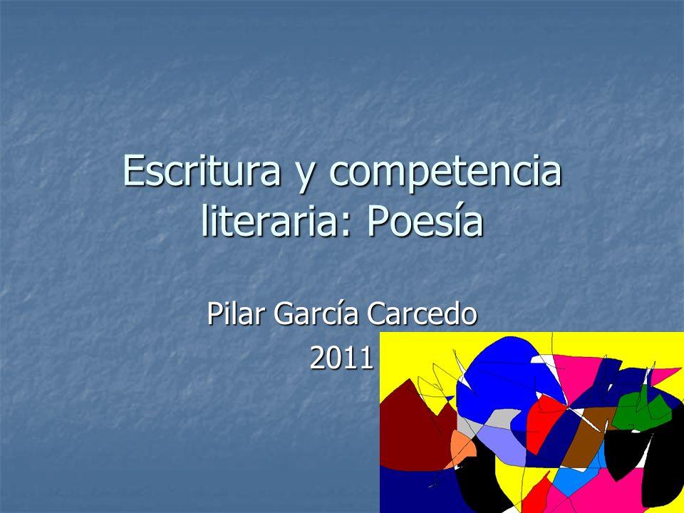 Escritura y competencia literaria: Poesía