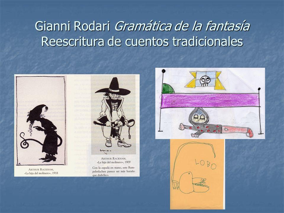Gianni Rodari Gramática de la fantasía Reescritura de cuentos tradicionales