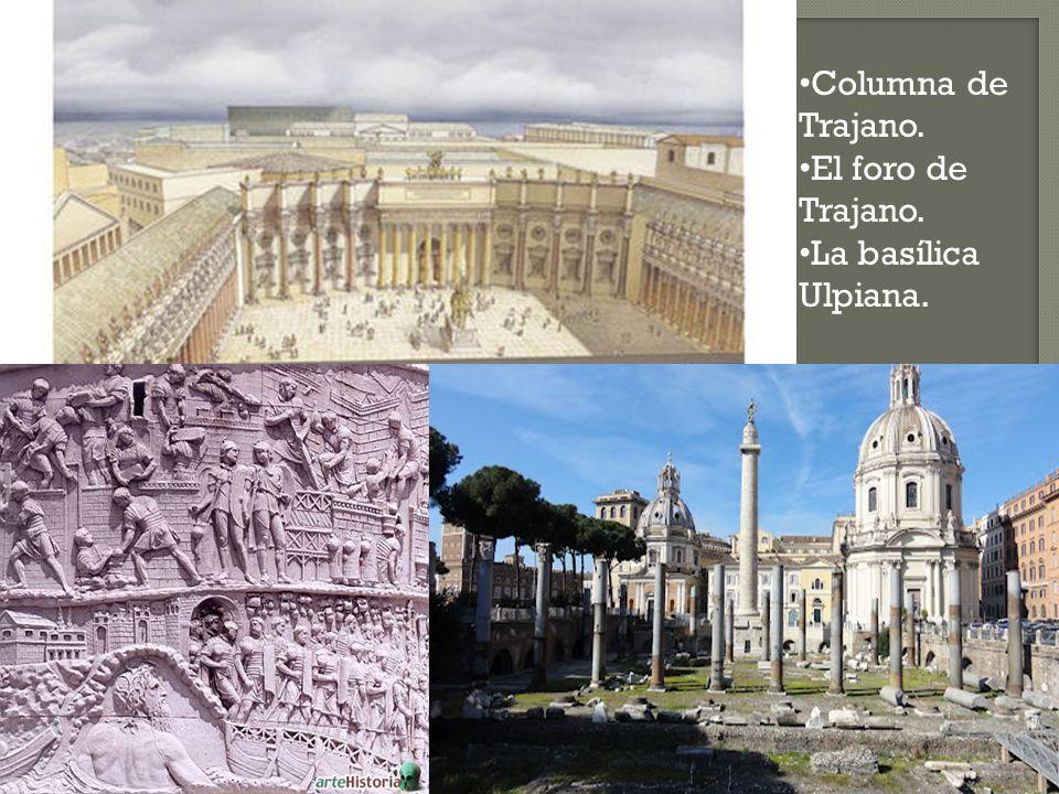 Columna de Trajano. El foro de Trajano. La basílica Ulpiana.