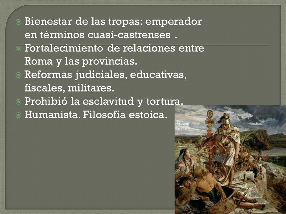 Bienestar de las tropas: emperador en términos cuasi-castrenses .