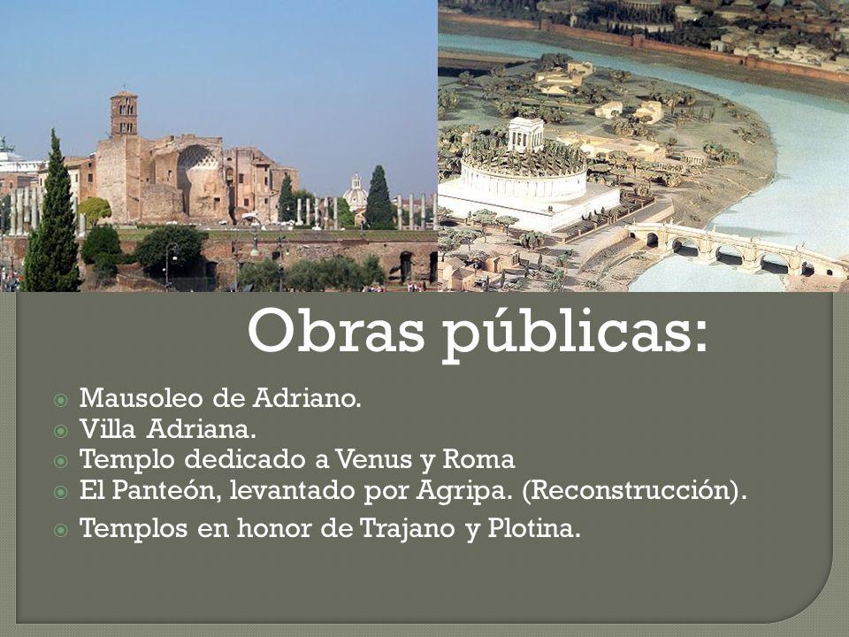 Obras públicas: Mausoleo de Adriano. Villa Adriana.