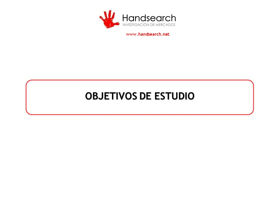 www.handsearch.net OBJETIVOS DE ESTUDIO