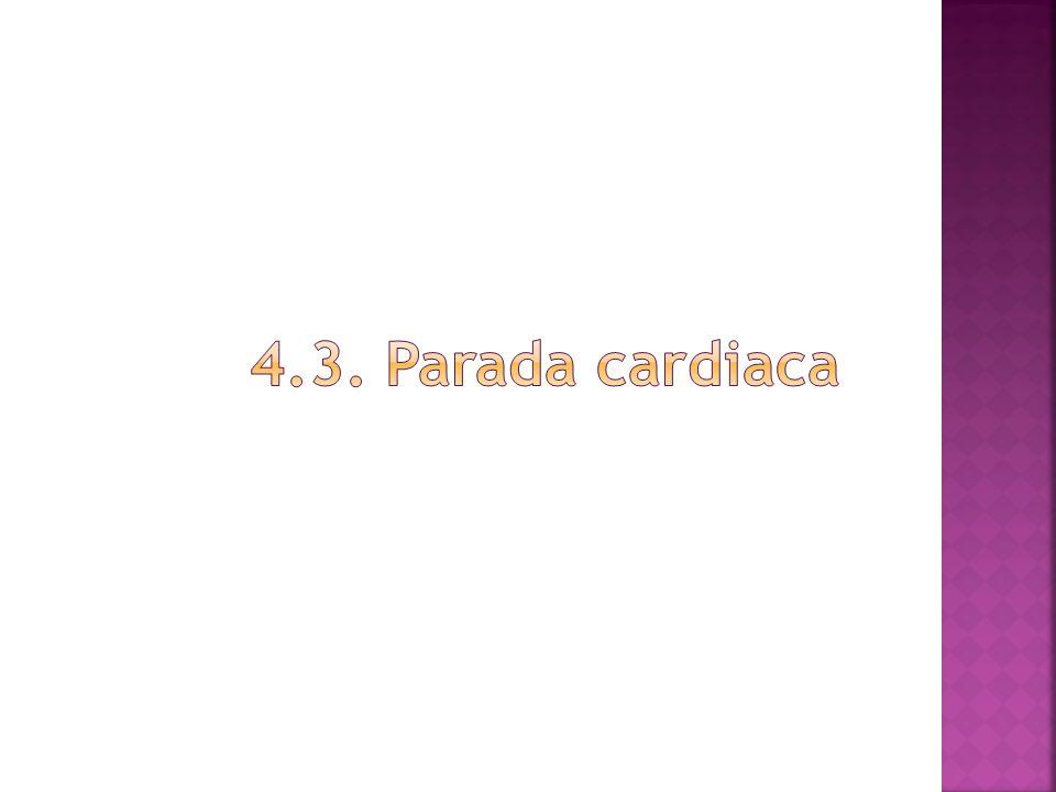 4.3. Parada cardiaca