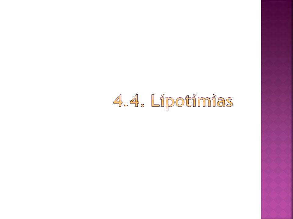 4.4. Lipotimias