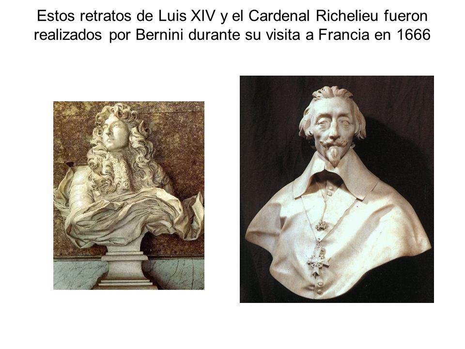 Estos retratos de Luis XIV y el Cardenal Richelieu fueron realizados por Bernini durante su visita a Francia en 1666