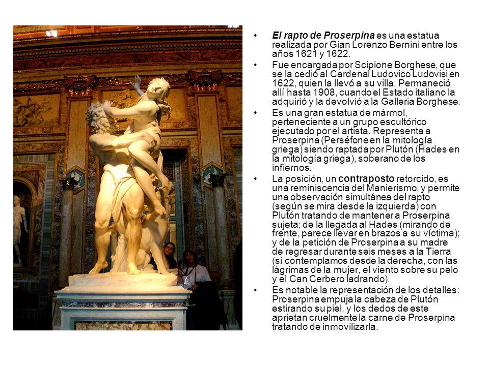 El rapto de Proserpina es una estatua realizada por Gian Lorenzo Bernini entre los años 1621 y 1622.
