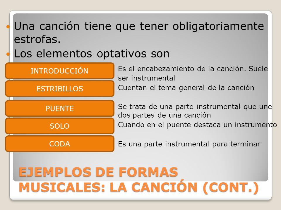 EJEMPLOS DE FORMAS MUSICALES: LA CANCIÓN (CONT.)