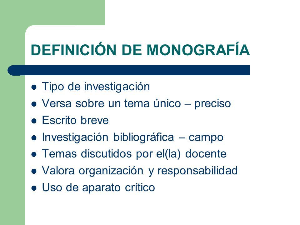 DEFINICIÓN DE MONOGRAFÍA