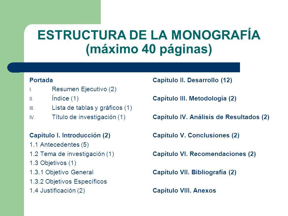 ESTRUCTURA DE LA MONOGRAFÍA (máximo 40 páginas)