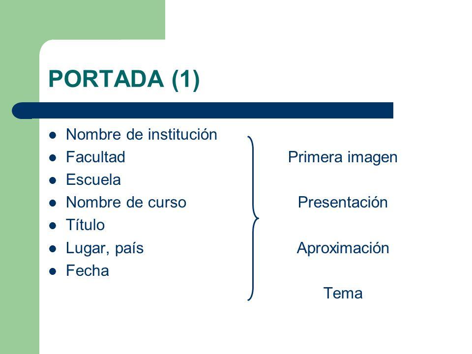 PORTADA (1) Nombre de institución Facultad Escuela Nombre de curso