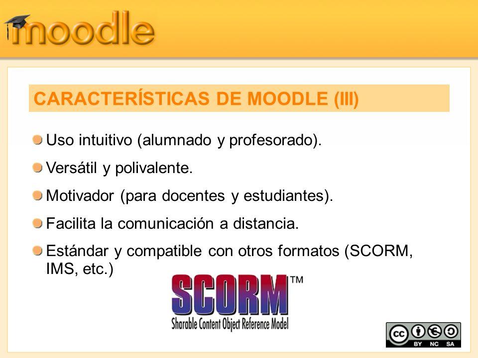 CARACTERÍSTICAS DE MOODLE (III)
