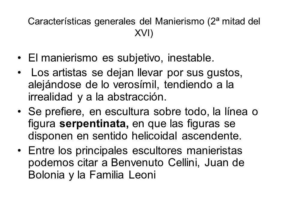 Características generales del Manierismo (2ª mitad del XVI)