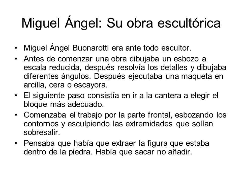 Miguel Ángel: Su obra escultórica