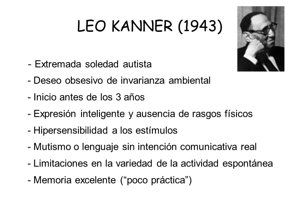 LEO KANNER (1943) - Extremada soledad autista