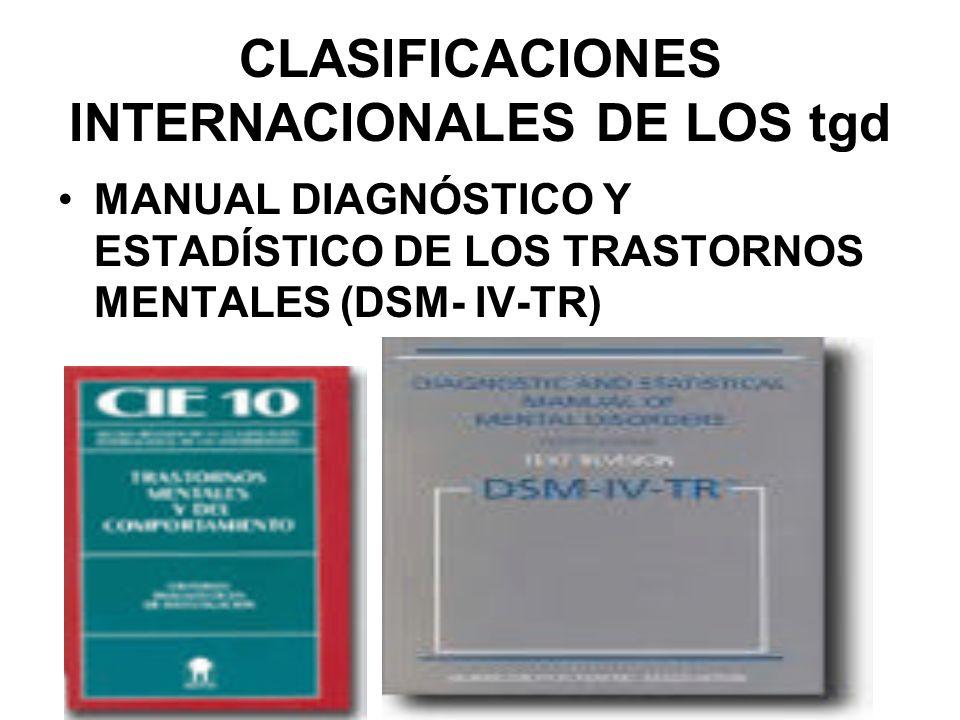 CLASIFICACIONES INTERNACIONALES DE LOS tgd