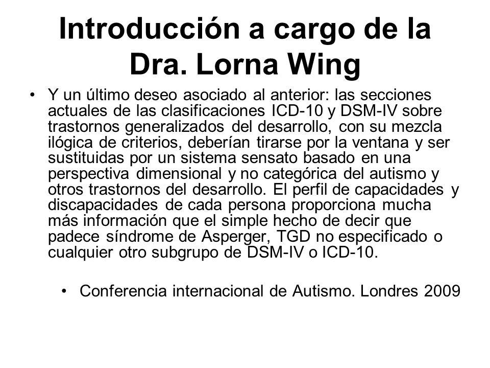 Introducción a cargo de la Dra. Lorna Wing
