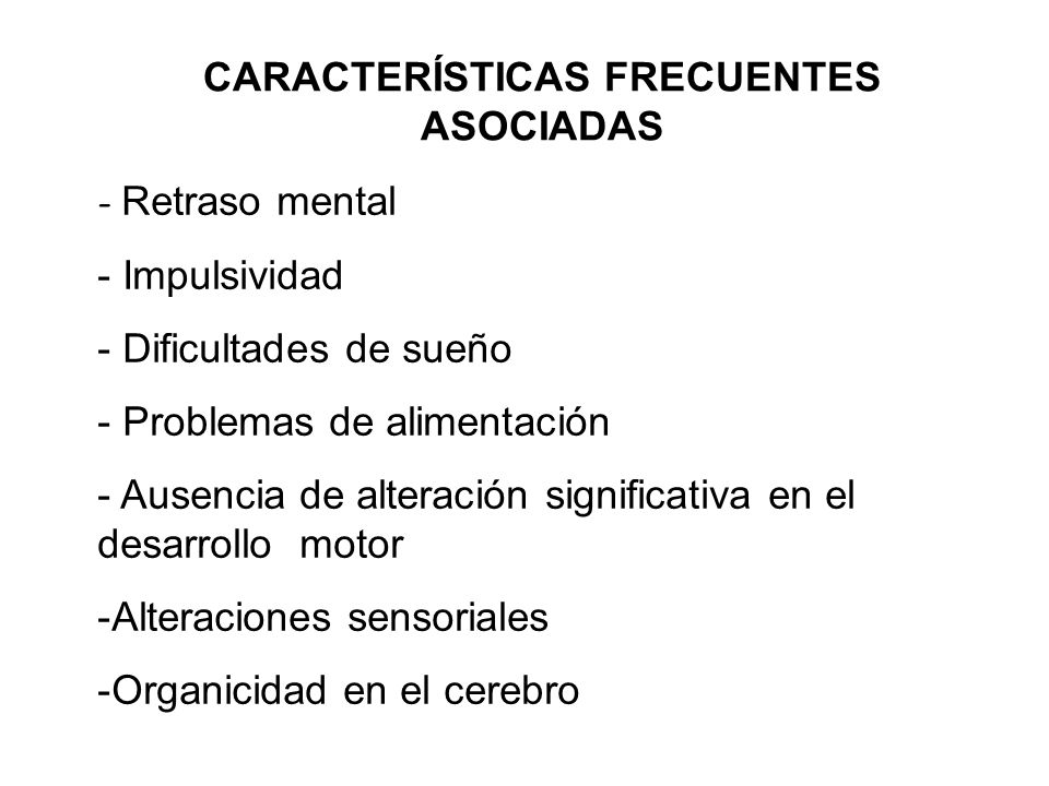 CARACTERÍSTICAS FRECUENTES ASOCIADAS