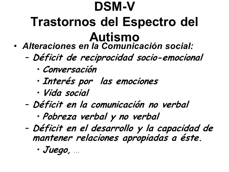 DSM-V Trastornos del Espectro del Autismo