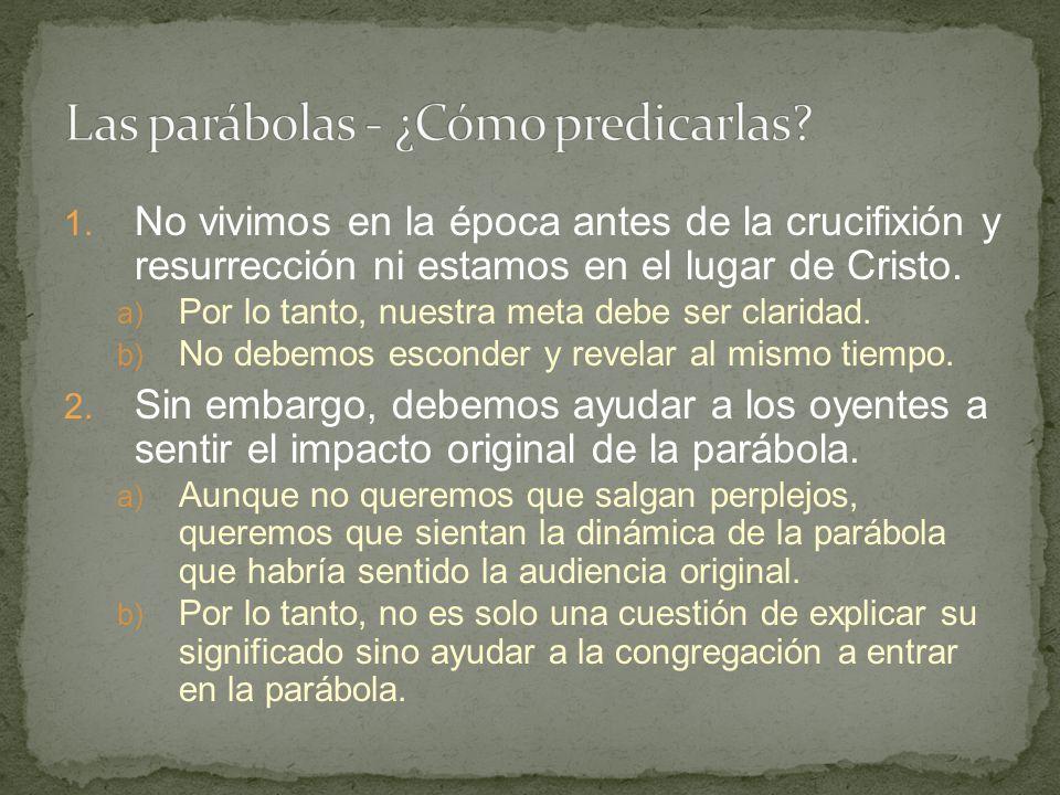 Las parábolas - ¿Cómo predicarlas
