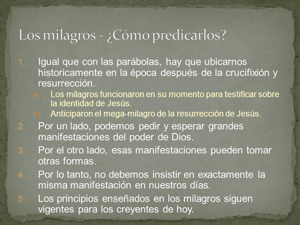 Los milagros - ¿Cómo predicarlos