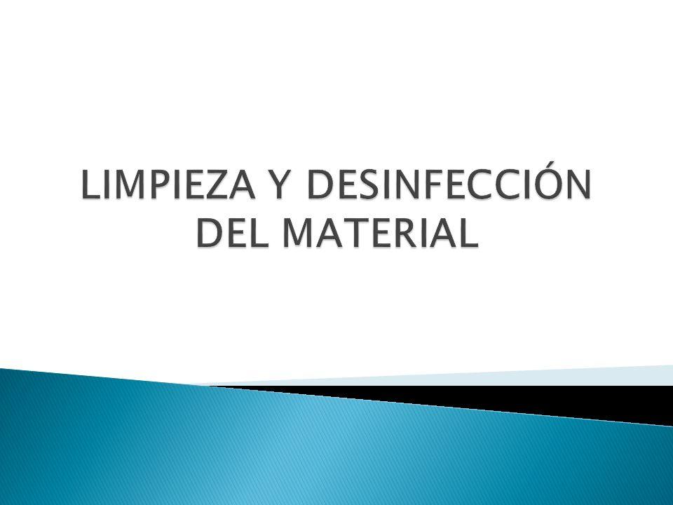LIMPIEZA Y DESINFECCIÓN DEL MATERIAL