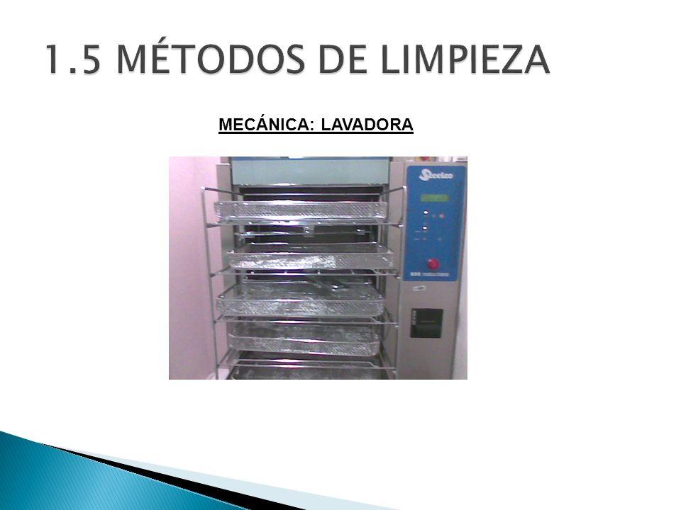 1.5 MÉTODOS DE LIMPIEZA MECÁNICA: LAVADORA