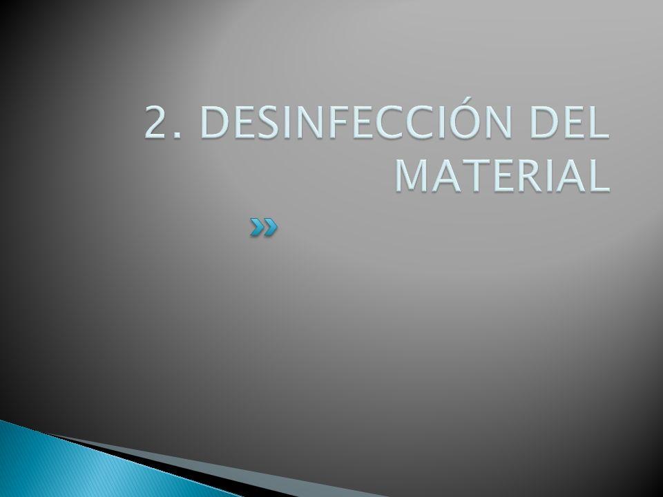 2. DESINFECCIÓN DEL MATERIAL