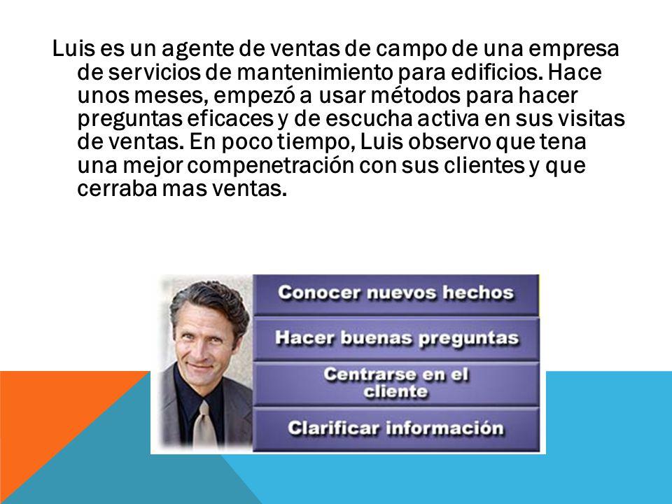 Luis es un agente de ventas de campo de una empresa de servicios de mantenimiento para edificios.