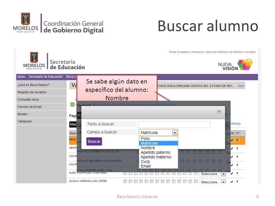 Buscar alumno Se sabe algún dato en específico del alumno: Nombre