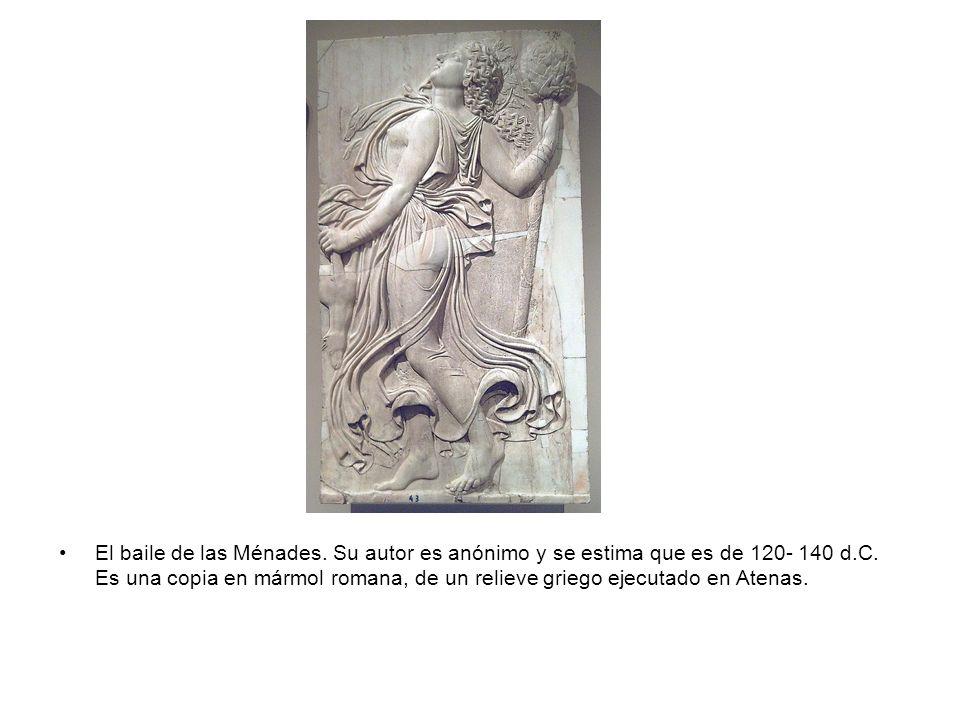El baile de las Ménades. Su autor es anónimo y se estima que es de 120- 140 d.C.