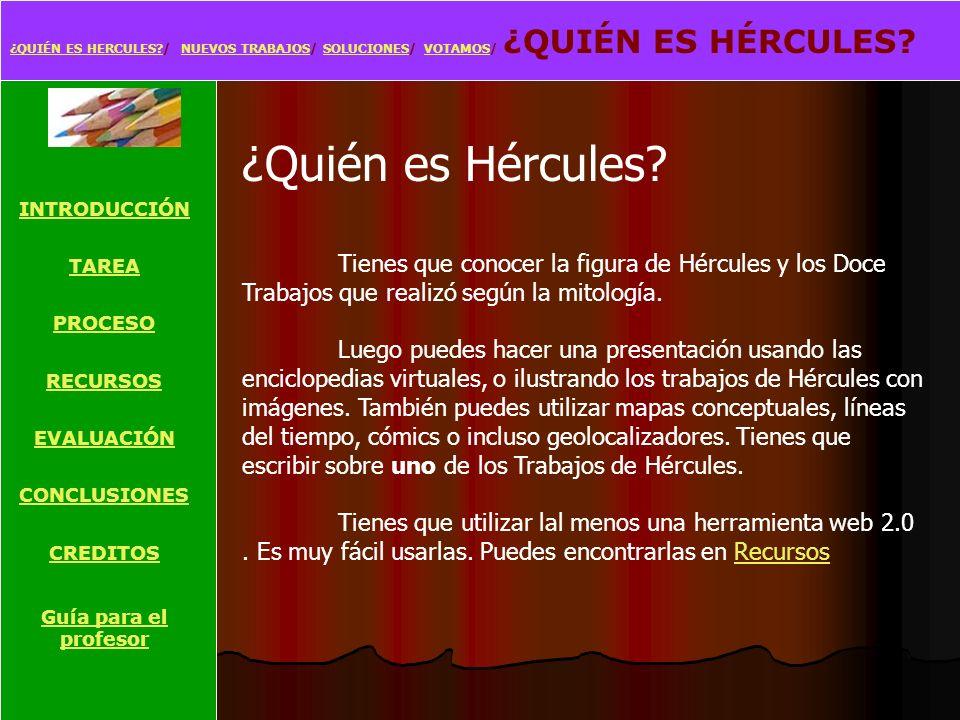¿QUIÉN ES HERCULES / NUEVOS TRABAJOS/ SOLUCIONES/ VOTAMOS/ ¿QUIÉN ES HÉRCULES