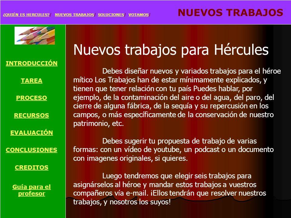 Nuevos trabajos para Hércules