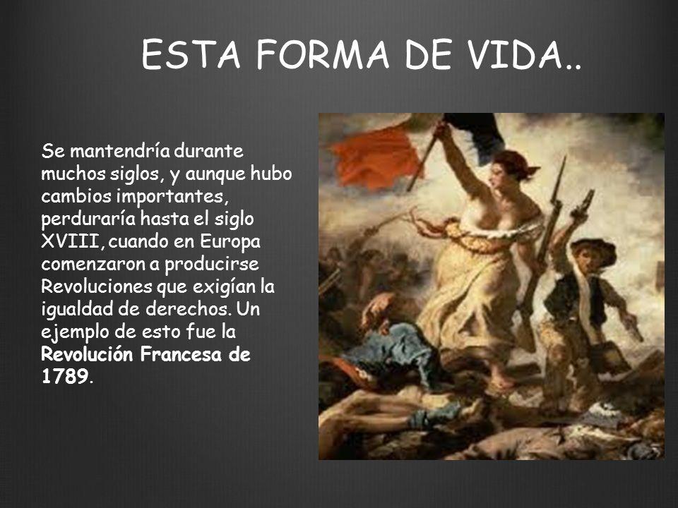 ESTA FORMA DE VIDA..