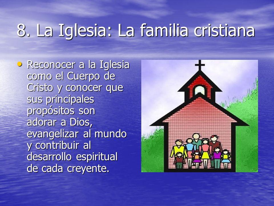 8. La Iglesia: La familia cristiana
