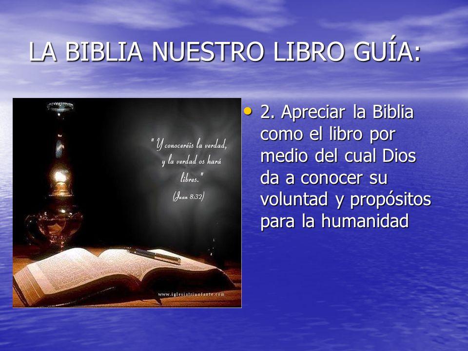 LA BIBLIA NUESTRO LIBRO GUÍA: