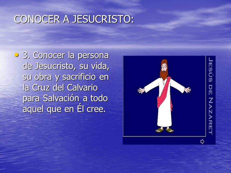 CONOCER A JESUCRISTO: