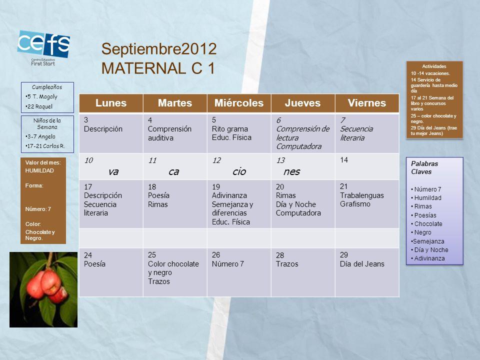 Septiembre2012 MATERNAL C 1 Lunes Martes Miércoles Jueves Viernes va