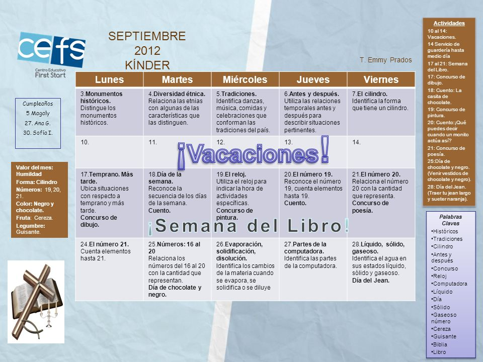 ¡Vacaciones! ¡Semana del Libro! SEPTIEMBRE 2012 KÍNDER Lunes Martes