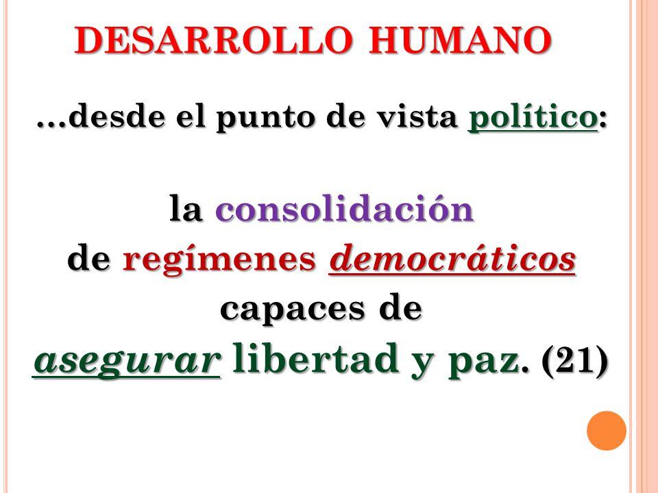 asegurar libertad y paz. (21)