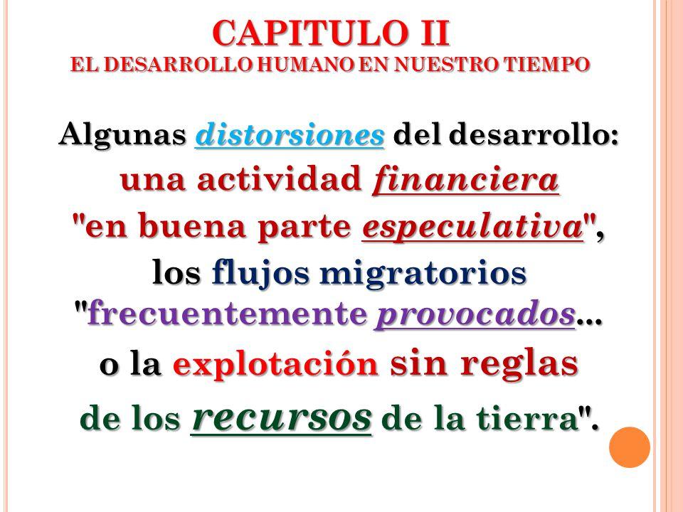 CAPITULO II EL DESARROLLO HUMANO EN NUESTRO TIEMPO