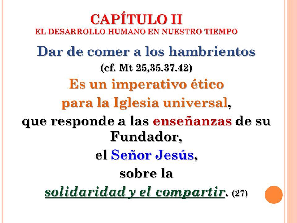 CAPÍTULO II EL DESARROLLO HUMANO EN NUESTRO TIEMPO
