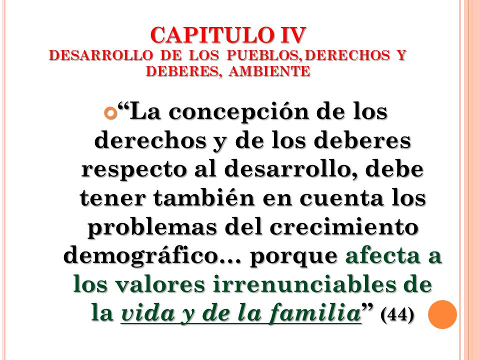 CAPITULO IV DESARROLLO DE LOS PUEBLOS, DERECHOS Y DEBERES, AMBIENTE