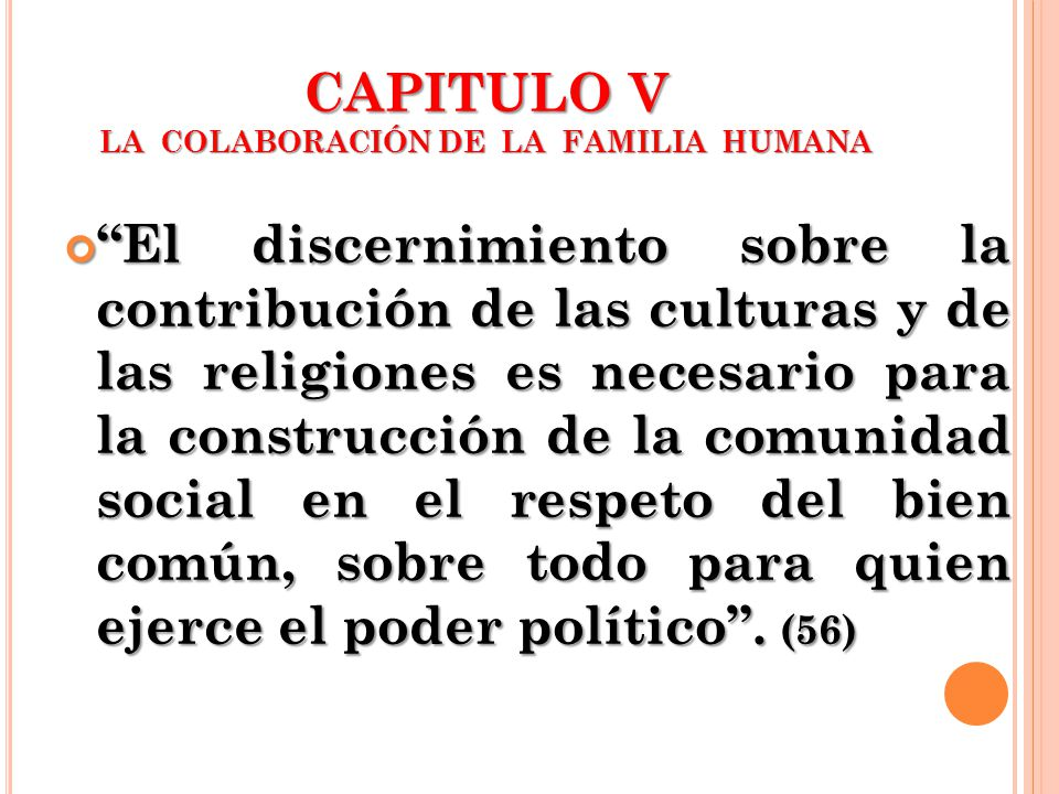CAPITULO V LA COLABORACIÓN DE LA FAMILIA HUMANA