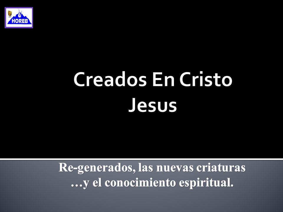 Creados En Cristo Jesus